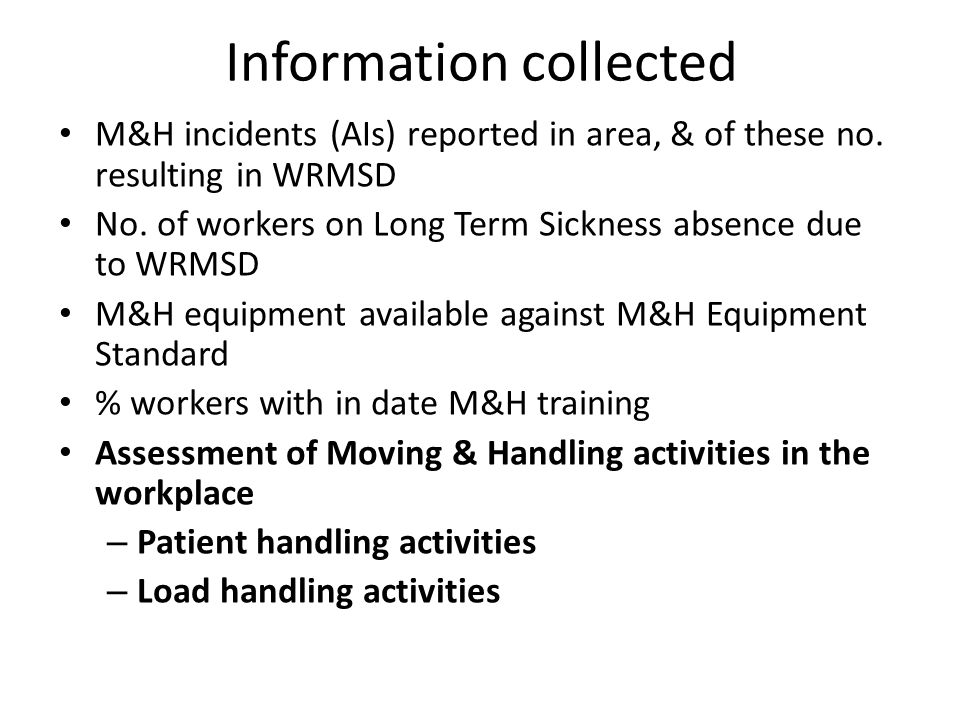 Information collected M&H incidents (AIs) reported in area, & of these no.