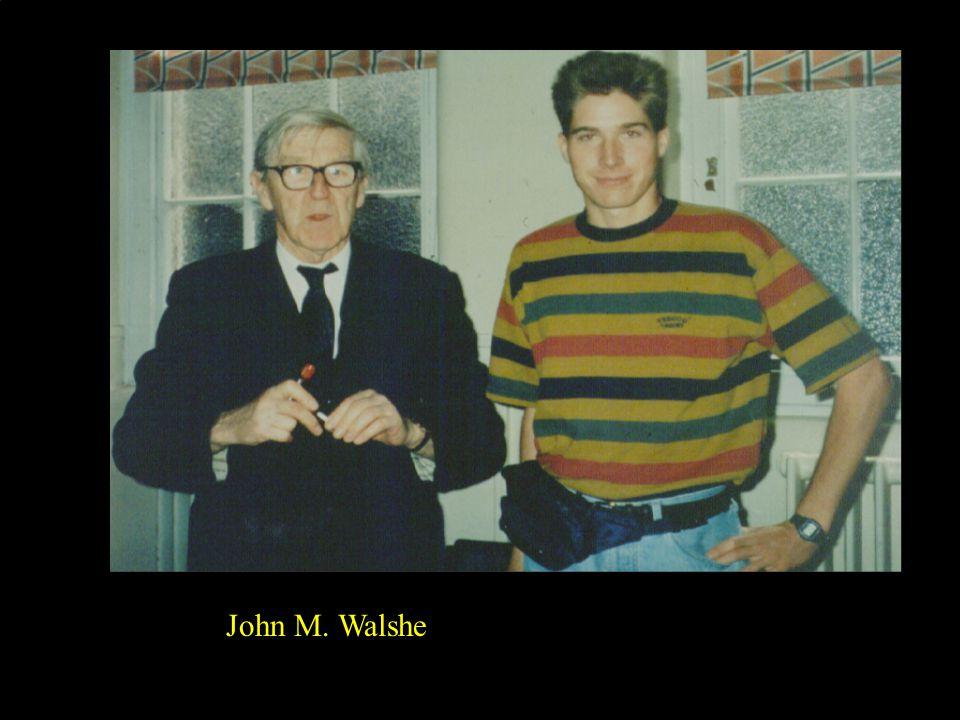 30 John M. Walshe