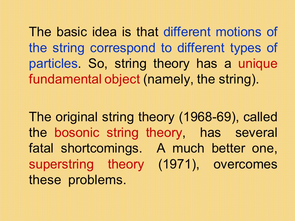 The basic idea is that different motions of the string correspond to different types of particles. So, string theory has a unique fundamental object (
