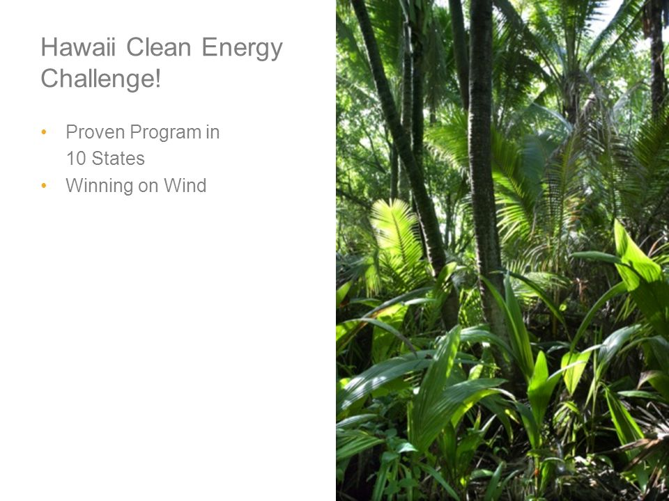 Hawaii Clean Energy Challenge! Proven Program in 10 States Winning on Wind