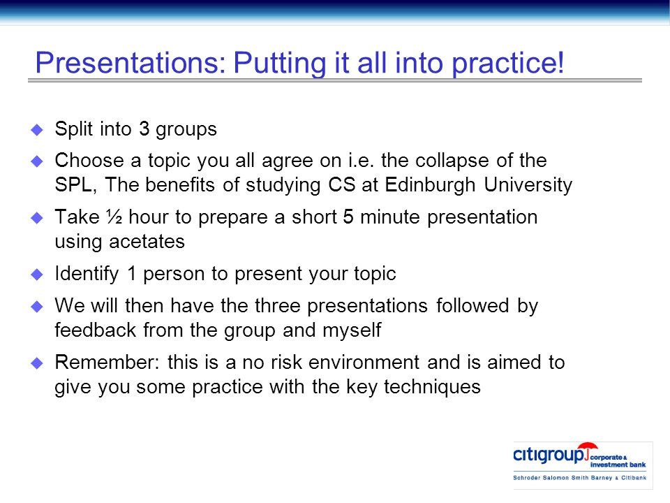Presentations: Putting it all into practice.