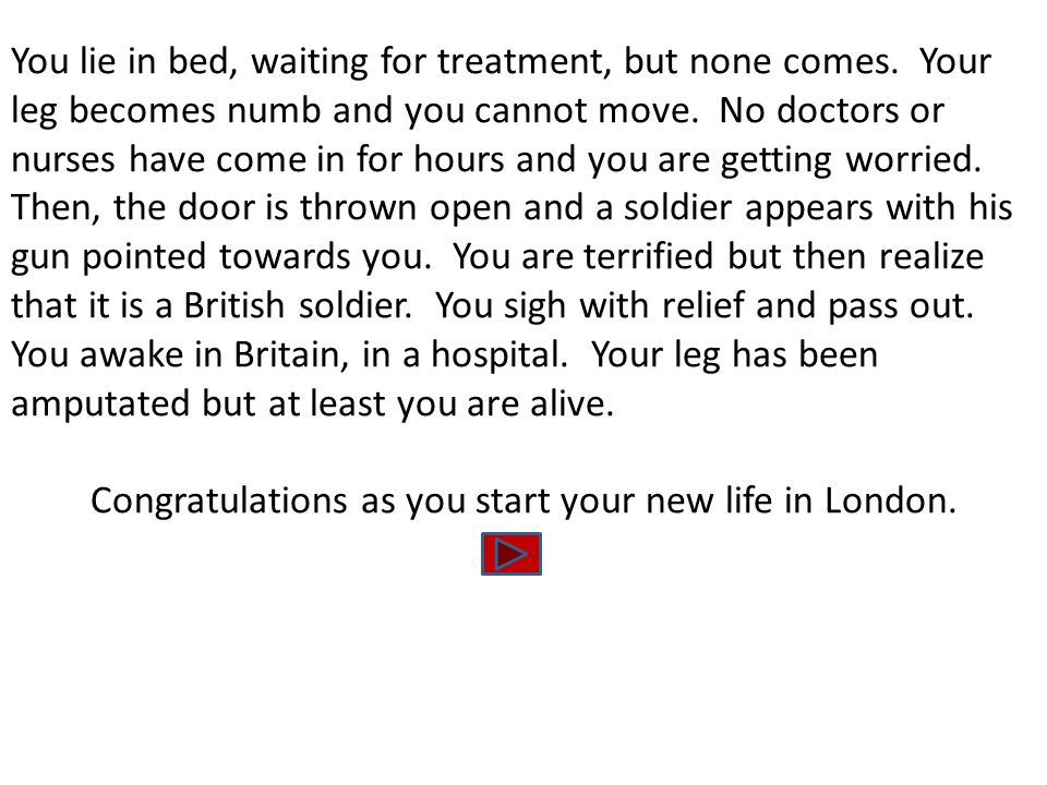 You lie in bed, waiting for treatment, but none comes. Your leg becomes numb and you cannot move. No doctors or nurses have come in for hours and you