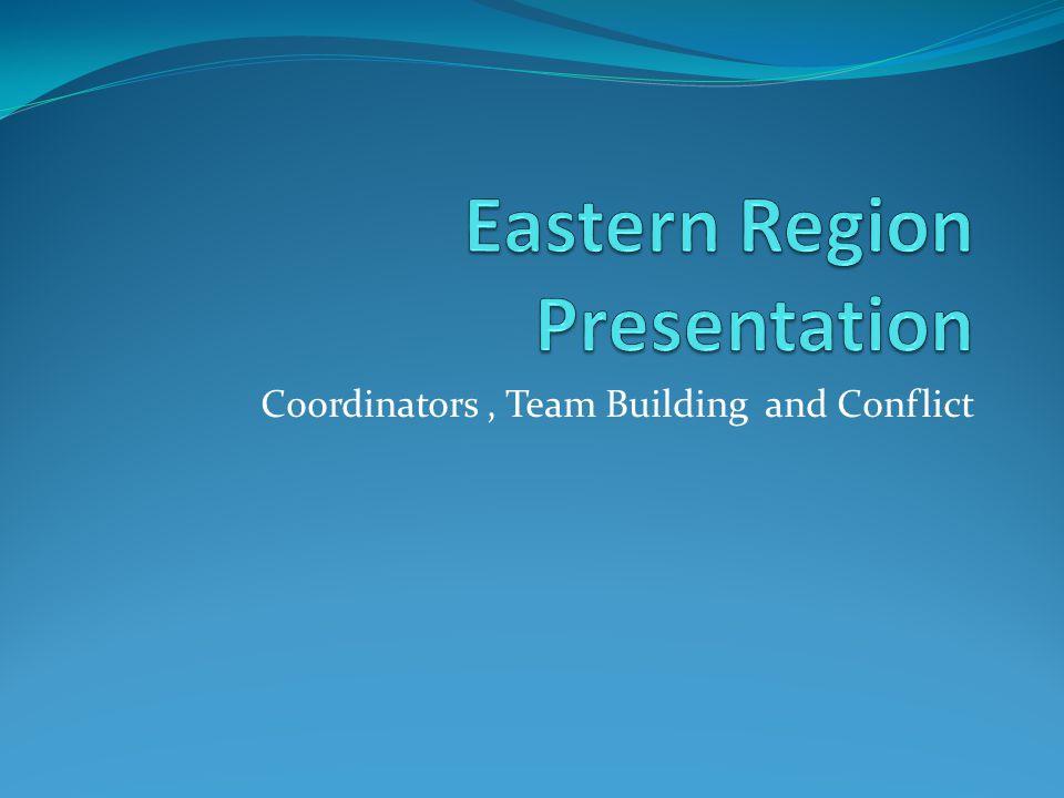 Coordinators, Team Building and Conflict