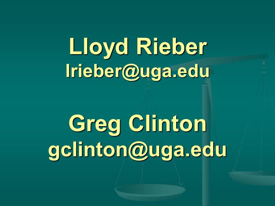 Lloyd Rieber lrieber@uga.edu Greg Clinton gclinton@uga.edu