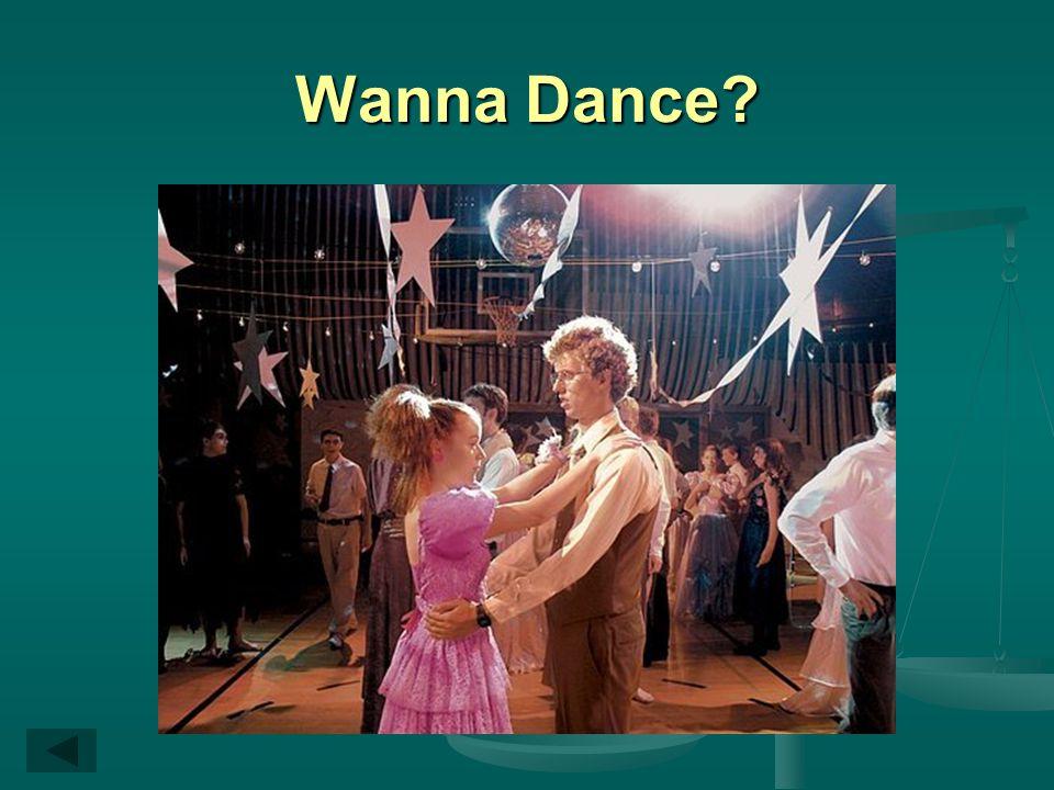 Wanna Dance?
