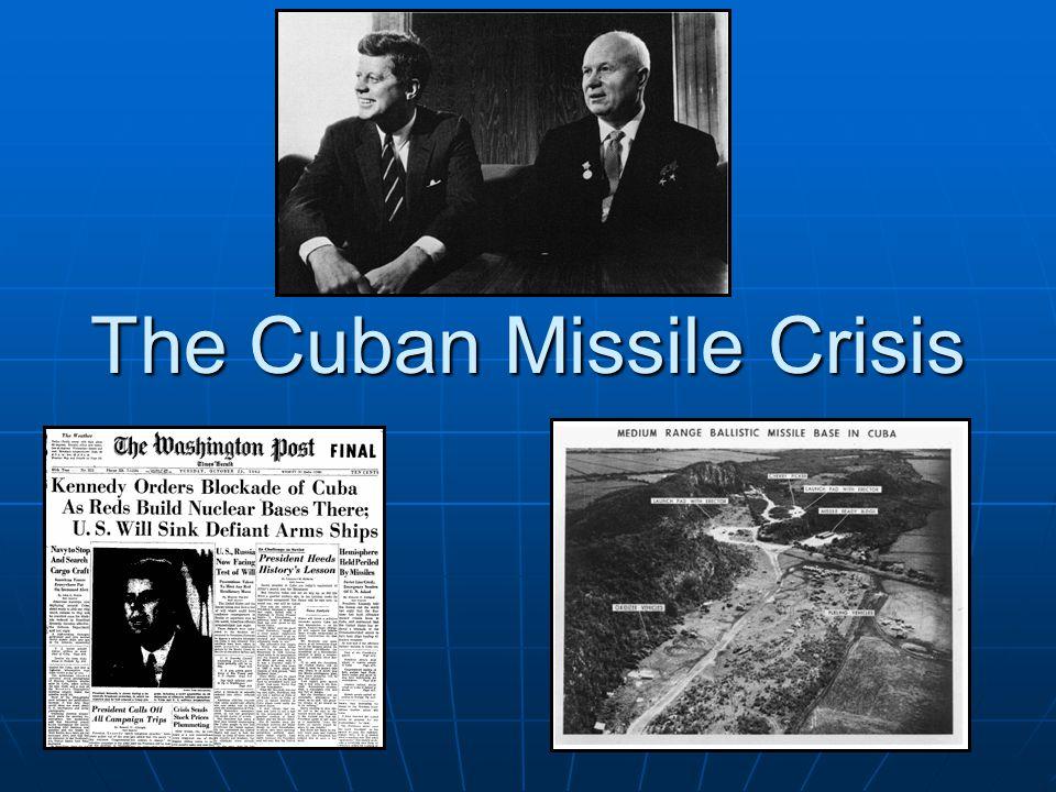 The Cuban Missile Crisis