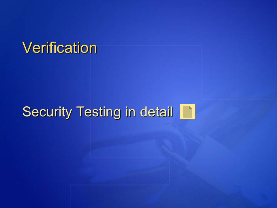 Verification Security Testing in detail