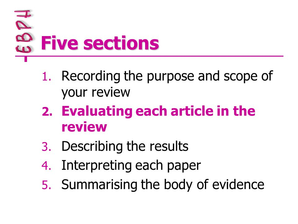 Five sections 1. Recording the purpose and scope of your review 2.