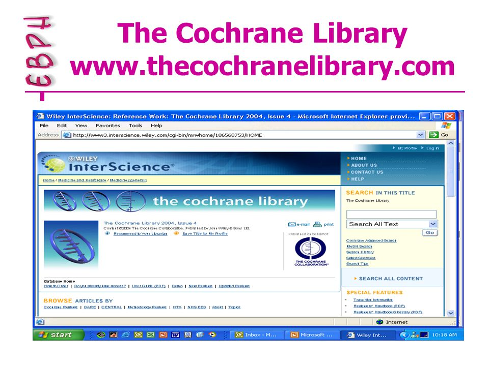 The Cochrane Library www.thecochranelibrary.com
