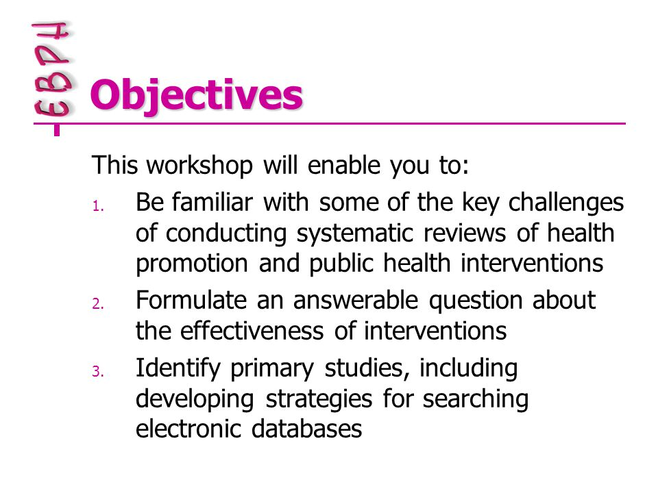 Objectives cont.4.
