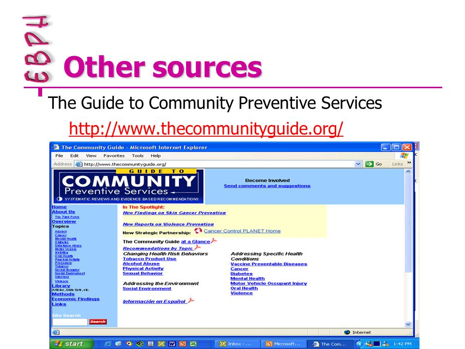Other sources The Guide to Community Preventive Services http://www.thecommunityguide.org/