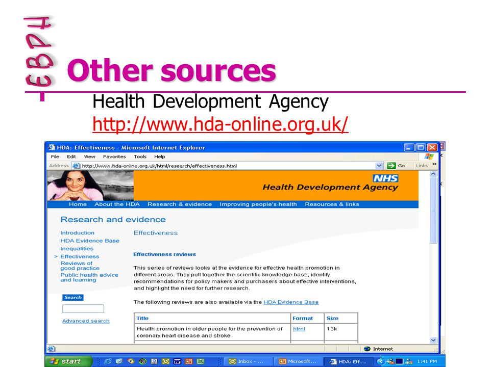 Other sources Health Development Agency http://www.hda-online.org.uk/