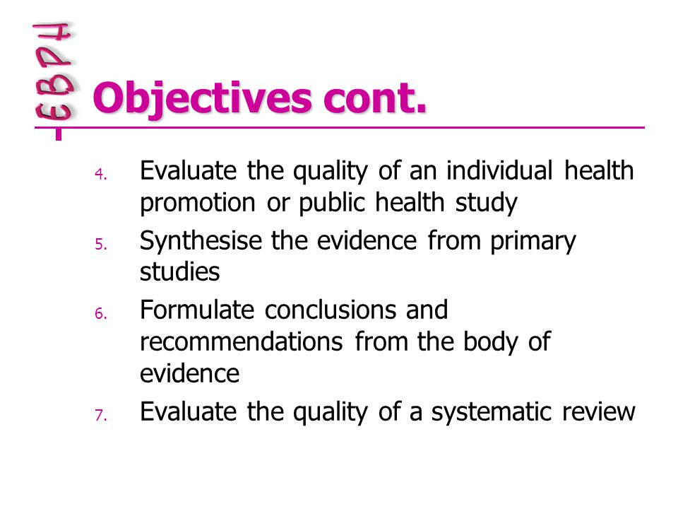 Objectives cont. 4.