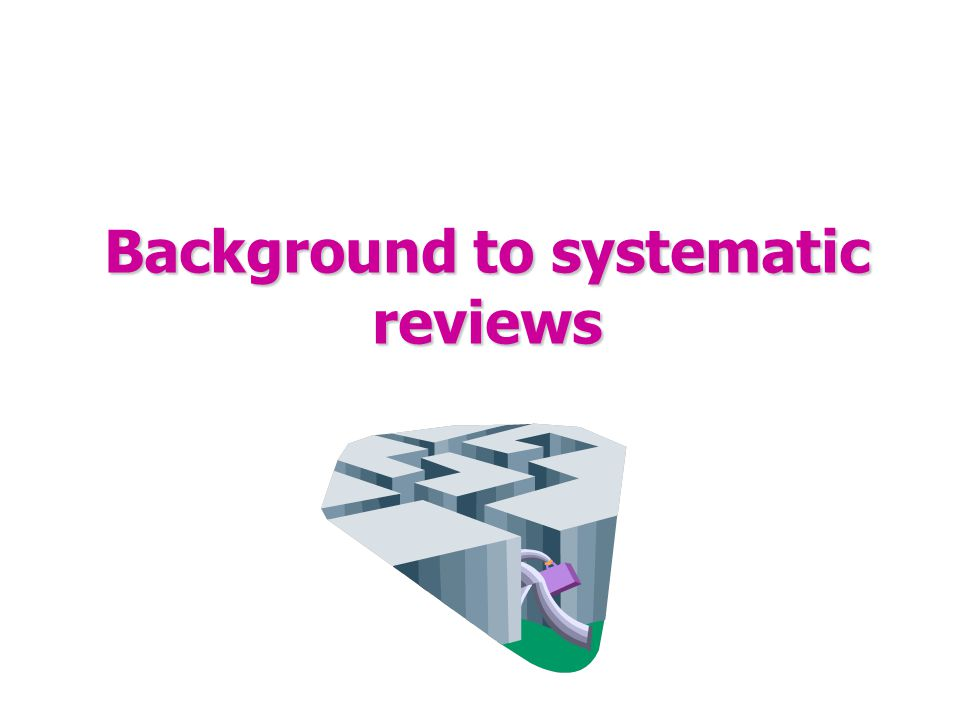 Cochrane Centres  Support review groups and reviewers within area (13)  Promote Cochrane Collaboration  Link to Government and other agencies  Not a production house for reviews eg.
