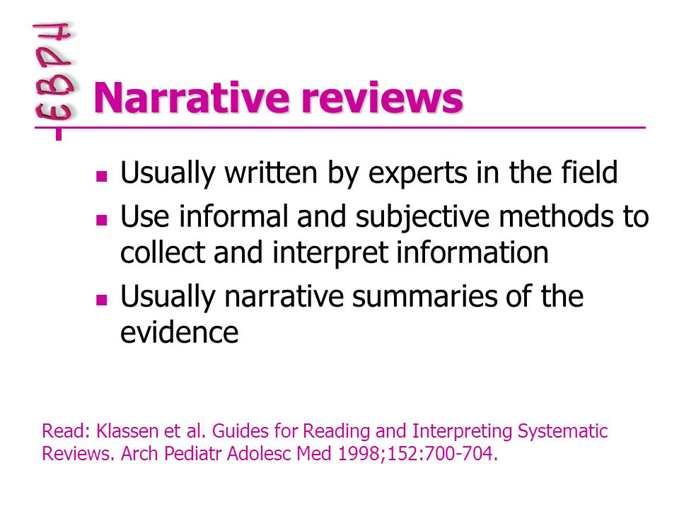 Appraisal of a systematic review 10 questions 1.Clearly-focused question 2.