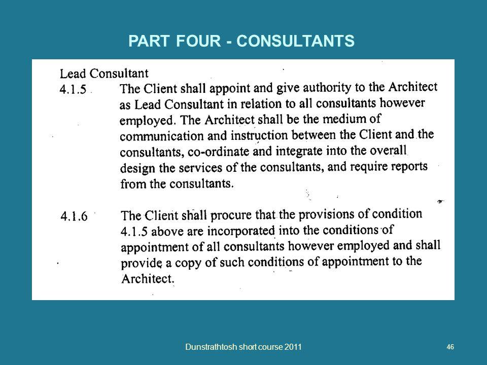 46 Dunstrathtosh short course 2011 PART FOUR - CONSULTANTS