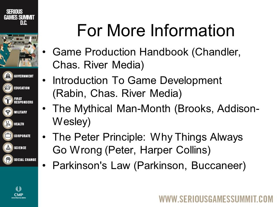 For More Information Game Production Handbook (Chandler, Chas.