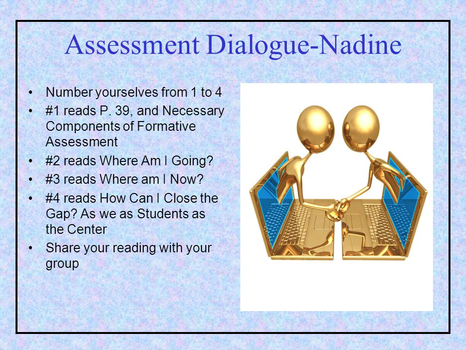 Assessment Dialogue-Nadine Number yourselves from 1 to 4 #1 reads P.