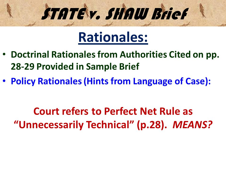 STATE v. SHAW Brief Rationales: Doctrinal Rationales from Authorities Cited on pp.
