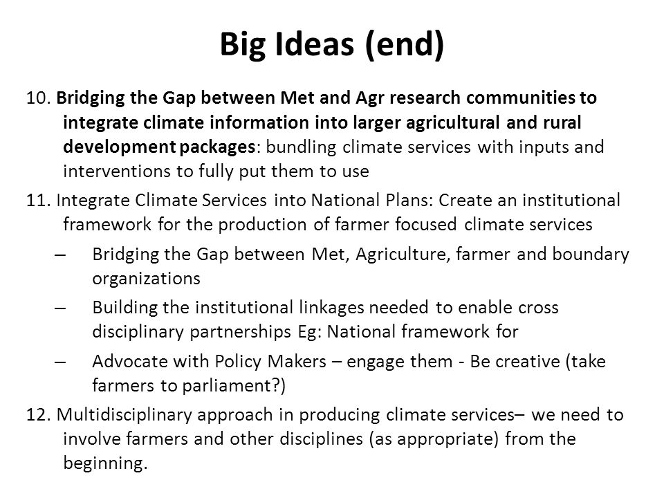 Big Ideas (end) 10.