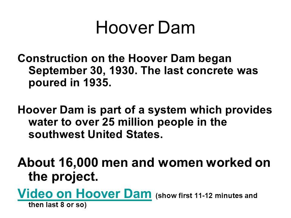 Construction on the Hoover Dam began September 30, 1930.