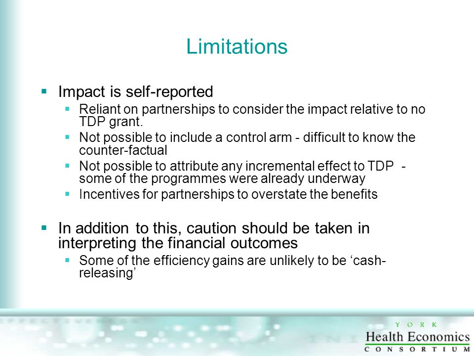 Limitations  Impact is self-reported  Reliant on partnerships to consider the impact relative to no TDP grant.