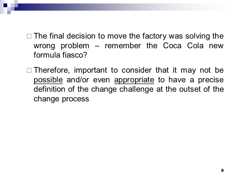 Open problem framing – the Dyson example Illustrated by the Dyson example:  Inviting individual department and outside consultants to frame the change challenge  Employees as stakeholders to consider the proposed solution of a 35% costs reduction – likely unfavorable reaction  Shareholders as stakeholders to consider the same suggestion would likely be favourable despite the fact (in hindsight) that it is not going to help the company at all 19