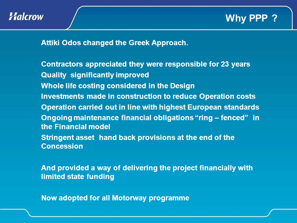 Why PPP . Attiki Odos changed the Greek Approach.