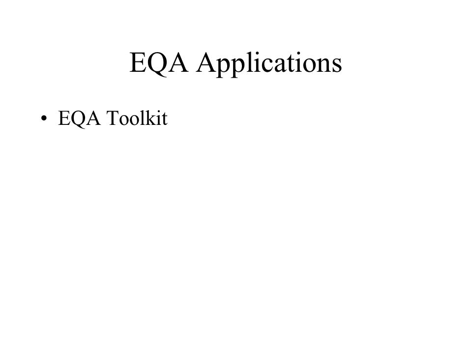 EQA Applications EQA Toolkit