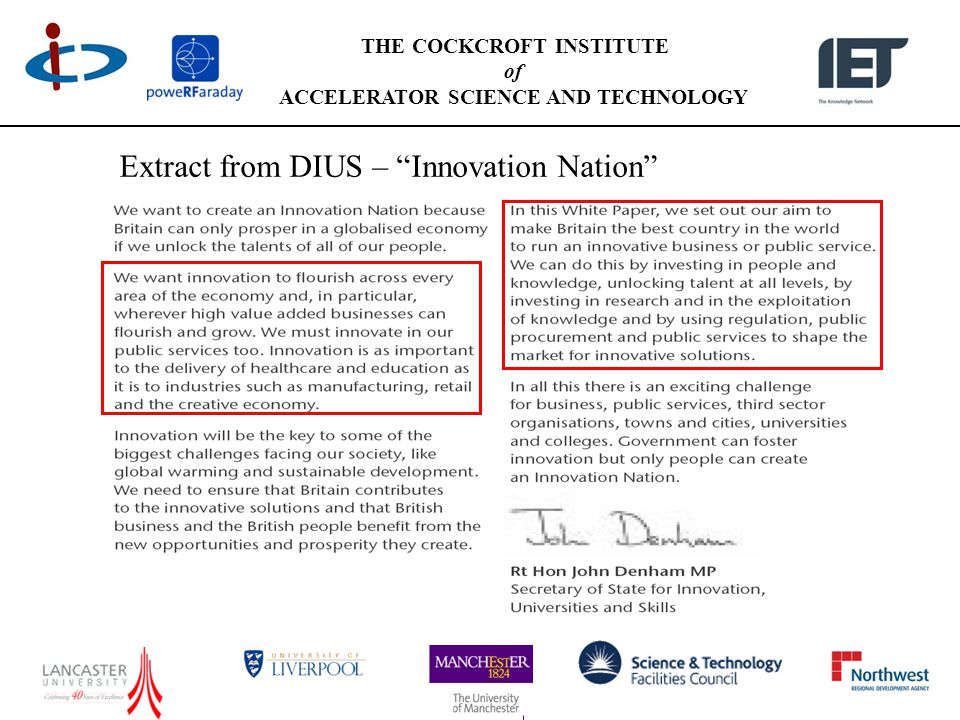 THE COCKCROFT INSTITUTE of ACCELERATOR SCIENCE AND TECHNOLOGY Extract from DIUS – Innovation Nation