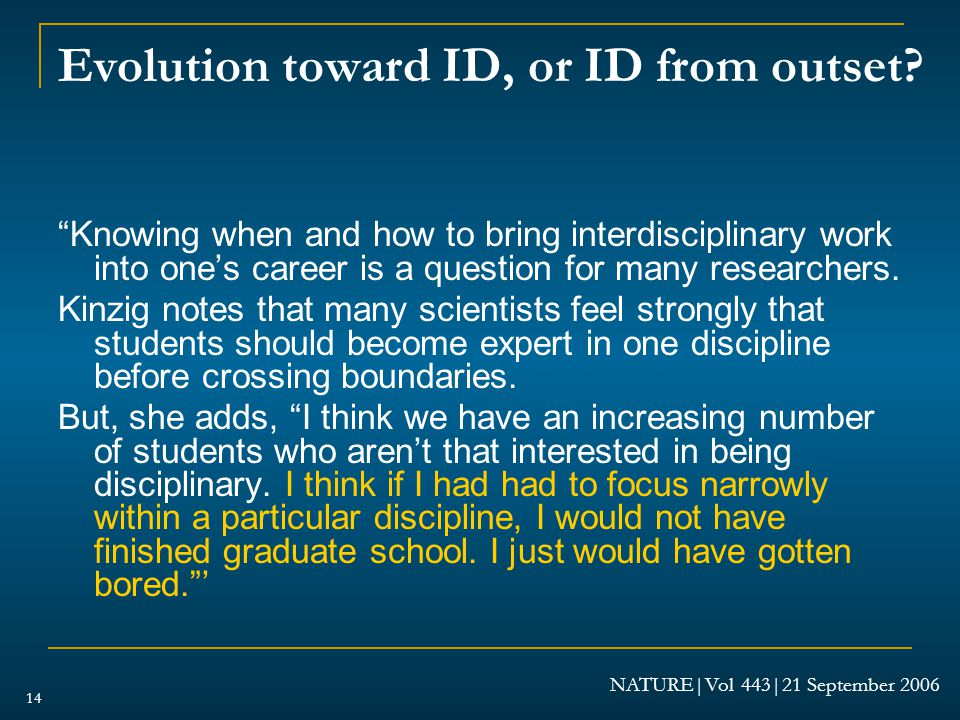 Evolution toward ID, or ID from outset.