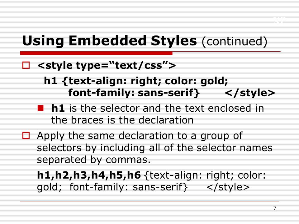 XP 8 Using an External Style Sheet  Create styles that apply to an entire Web site, store the style declarations in a file using the extension .css  Within a style sheet, you don't need tags, just the style declarations.