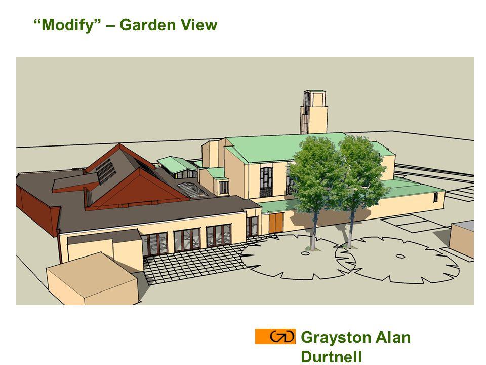 Modify – Garden View