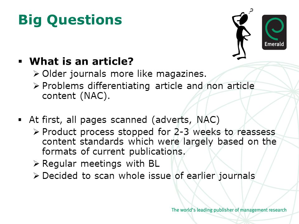 Big Questions  What is an article.  Older journals more like magazines.