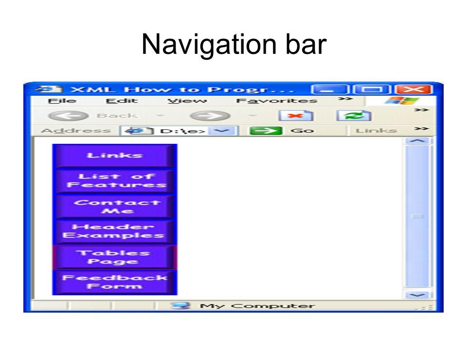 <!DOCTYPE HTML PUBLIC -//W3C//DTD HTML 4.01//EN http://www.w3.org/TR/html4/strict.dtd > XML How to Program - Navigation Bar <img src = buttons/links.jpg width = 65 height = 50 alt = Links Page > <img src = buttons/list.jpg width = 65 height = 50 alt = List Example Page > <img src = buttons/contact.jpg width = 65 height = 50 alt = Contact Page > <img src = buttons/header.jpg width = 65 height = 50 alt = Header Page > <img src = buttons/table.jpg width = 65 height = 50 alt = Table Page > <img src = buttons/form.jpg width = 65 height = 50 alt = Feedback Form >