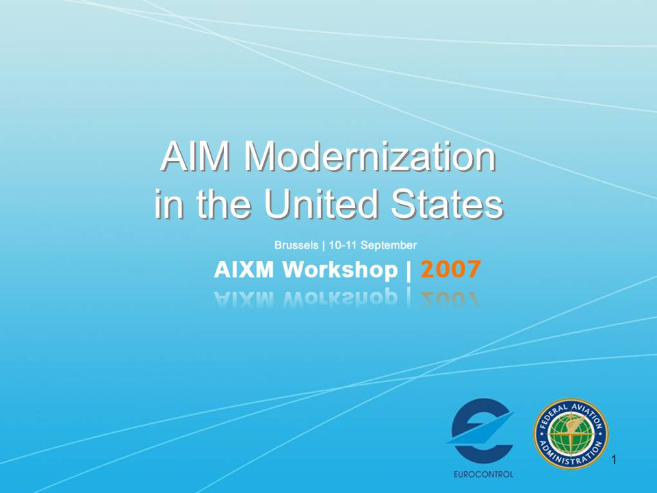 1 AIM Modernization in the United States