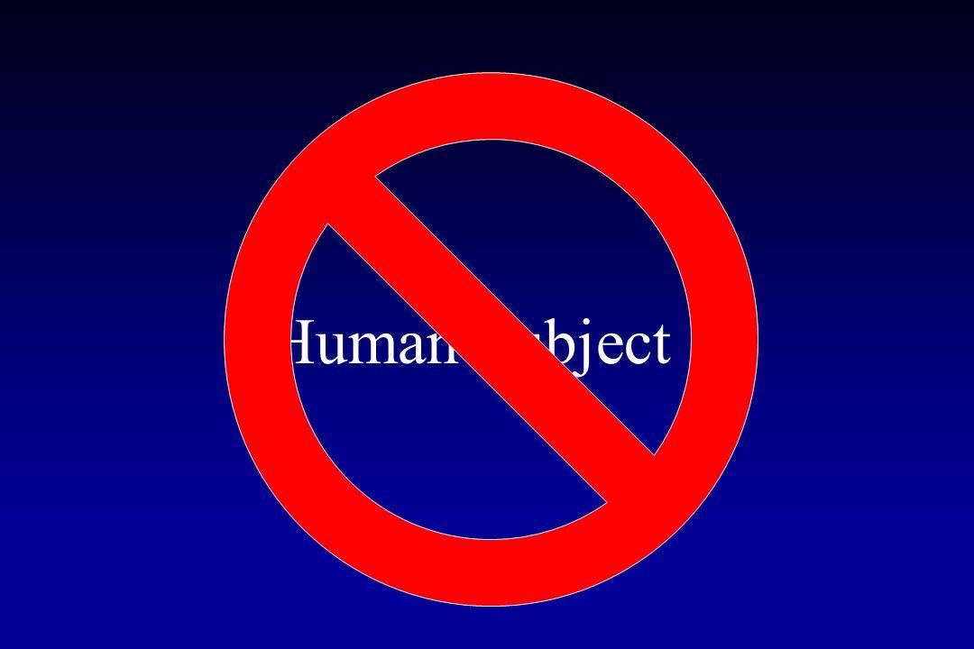Human Subject ?