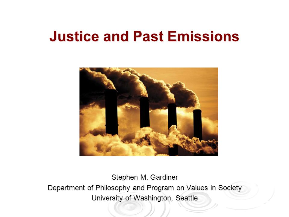 Justice and Past Emissions Stephen M.