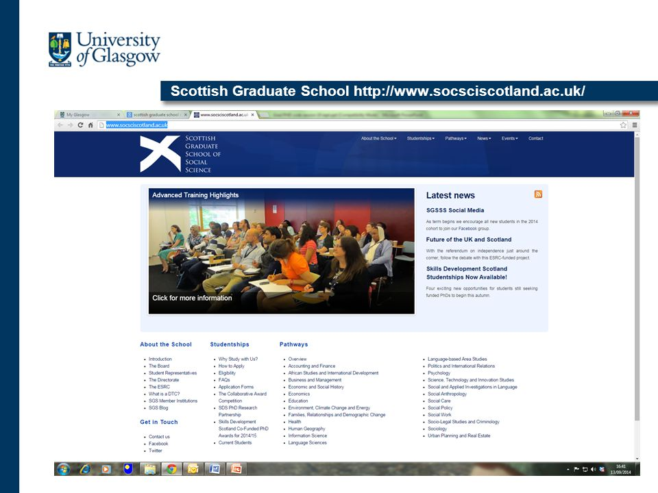 Scottish Graduate School http://www.socsciscotland.ac.uk/