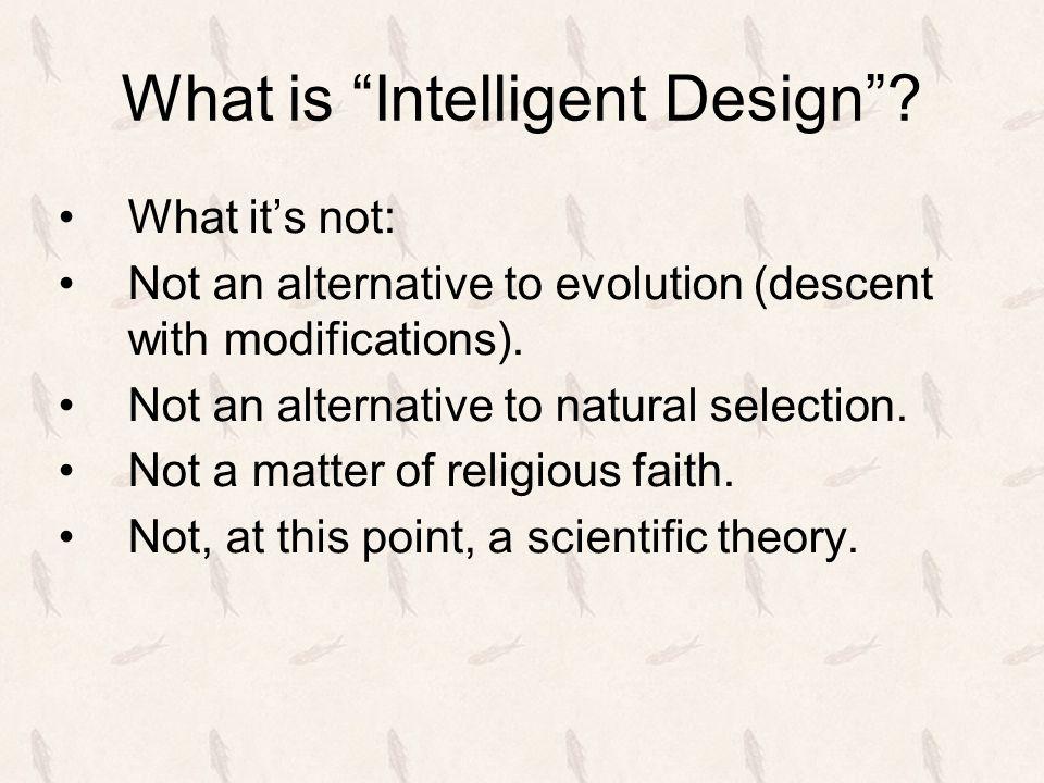 What is Intelligent Design .