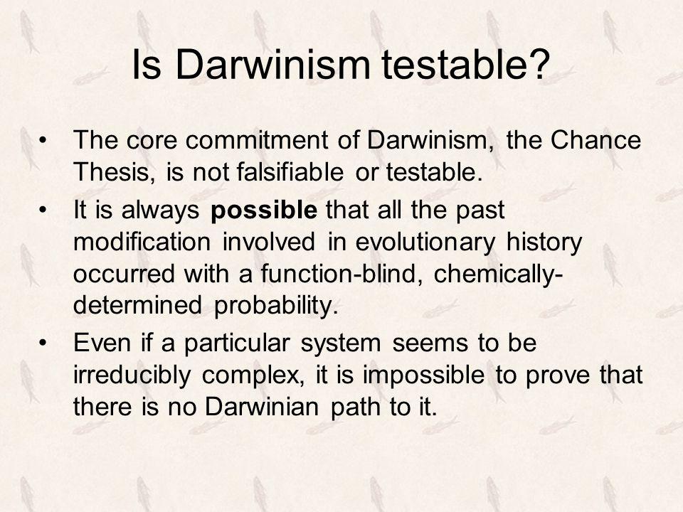 Is Darwinism testable.