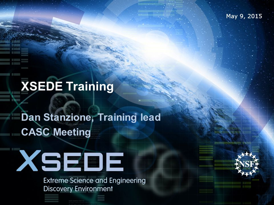 Training/Event Portal XSEDE Training/event online enrollment form – A central place to allow users to enroll in any XSEDE training class: Simplify the user experience – Also usable by any other event.