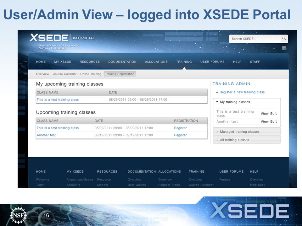 User/Admin View – logged into XSEDE Portal 16