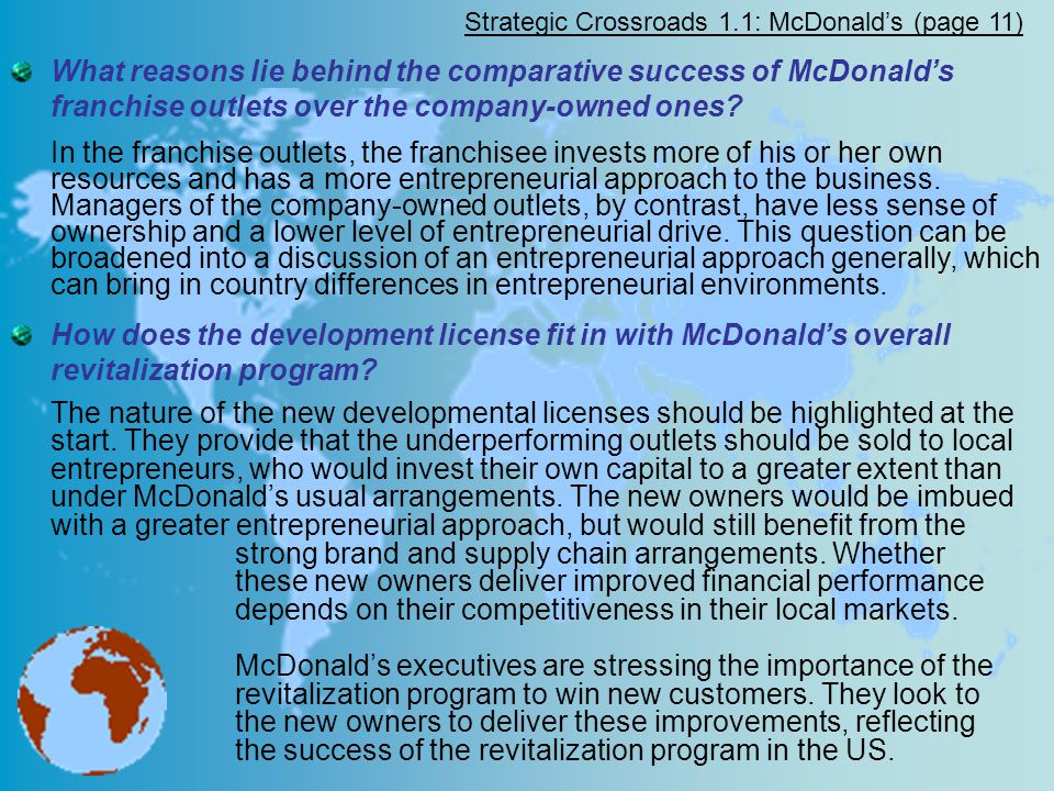 Strategic Crossroads 1.1: McDonald's (page 11) What reasons lie behind the comparative success of McDonald's franchise outlets over the company-owned ones.