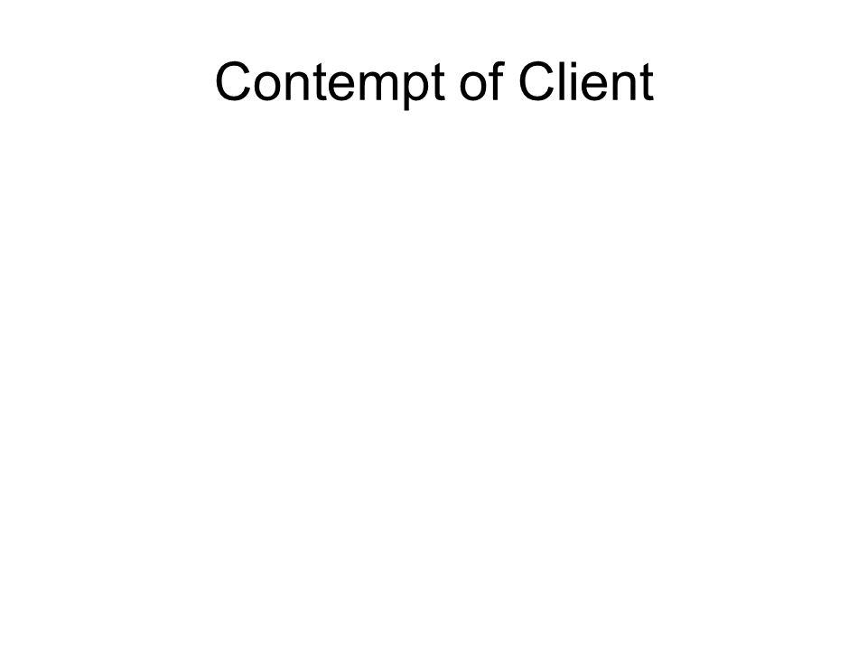 Contempt of Client