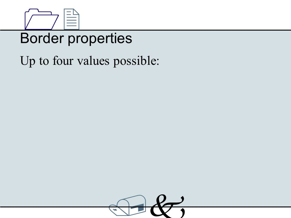 /k/k 1212 Border properties Up to four values possible: