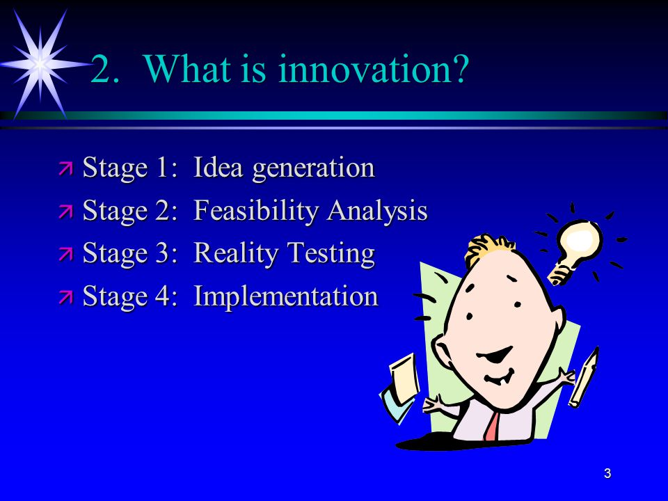 3 2. What is innovation.