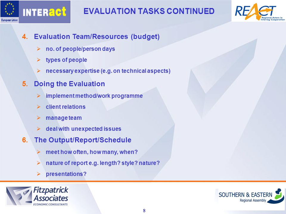 8 4.Evaluation Team/Resources (budget)  no.