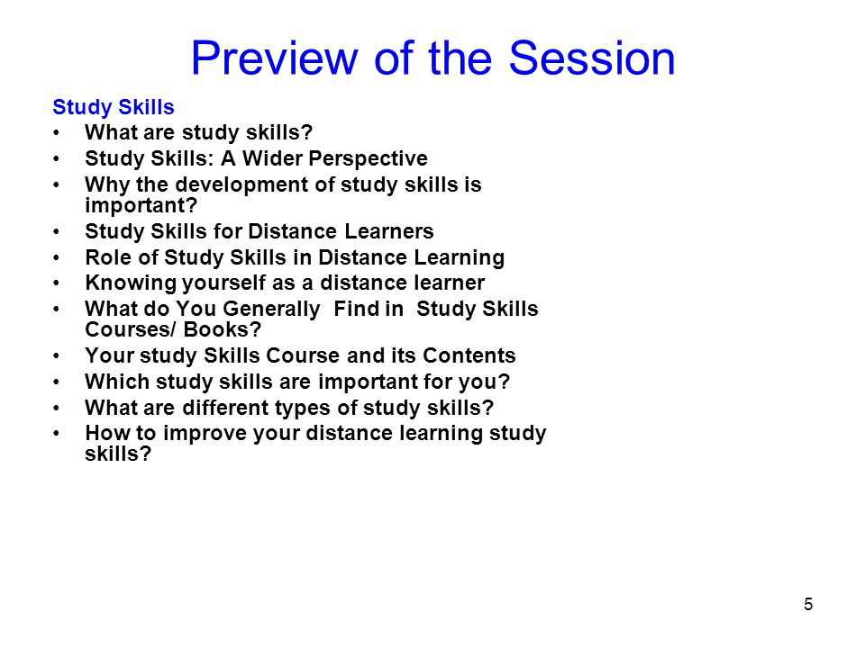 6 Introduction to the Term Study Skills What are study skills.