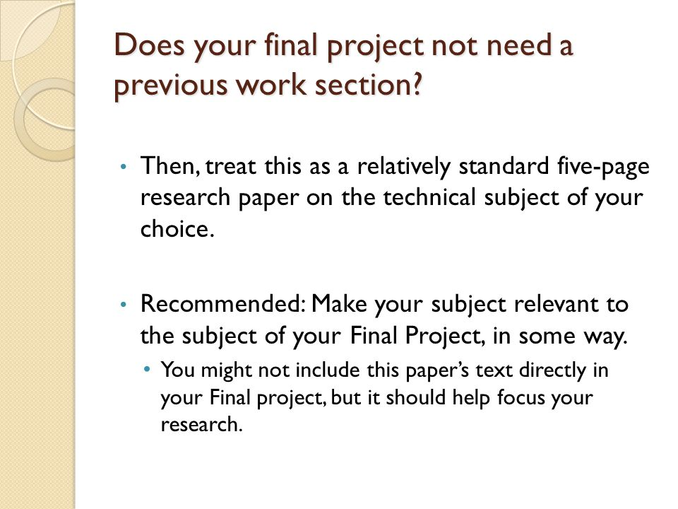 Does your final project not need a previous work section.